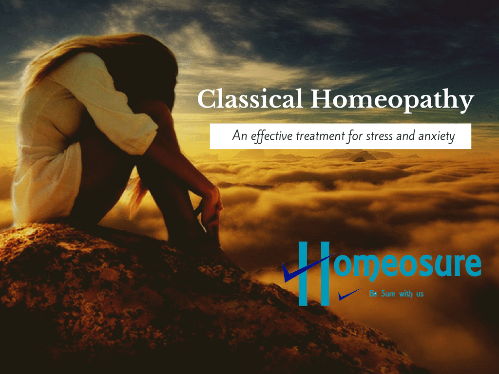 Classical Homeopathy for Stress and Anxiety